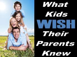 what-kids-wish-their-parents-knew